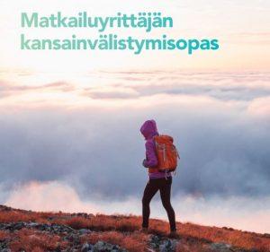 Matkailuyrittäjän-Kansainvälistymisopas-Kansainvälistymiskirteerit-VisitFinland-päivitetty-opas